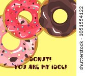 donuts with glaze. card bright... | Shutterstock .eps vector #1051554122