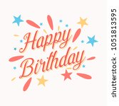happy birthday card with... | Shutterstock .eps vector #1051813595