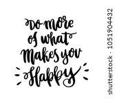 hand drawn lettering phrase  do ... | Shutterstock .eps vector #1051904432