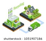 isometric waste processing... | Shutterstock .eps vector #1051907186