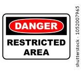 danger restricted area sign.... | Shutterstock .eps vector #1052007965