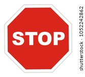 stop sign  traffic sign  road... | Shutterstock .eps vector #1052242862