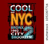 cool nyc brooklyn t shirt... | Shutterstock .eps vector #1052307716