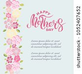 happy mother's day text... | Shutterstock .eps vector #1052407652