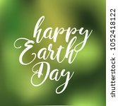 earth day. eco friendly concept.... | Shutterstock .eps vector #1052418122