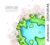 earth day. eco friendly concept.... | Shutterstock .eps vector #1052418146