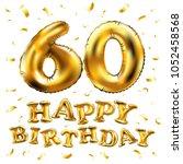 vector happy birthday 60th... | Shutterstock .eps vector #1052458568