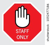 staff only icon  vector... | Shutterstock .eps vector #1052477186