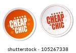 cheap   chic stickers | Shutterstock . vector #105267338