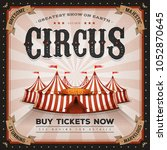 vintage and grunge circus... | Shutterstock .eps vector #1052870645