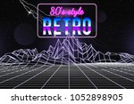 80s style wireframe background. ... | Shutterstock .eps vector #1052898905