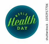 world health day creative...   Shutterstock .eps vector #1052917706