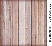 wooden wall background or...   Shutterstock . vector #1053007322