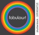 fabulous rainbow circle... | Shutterstock .eps vector #1053034715