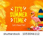 it's summer time let's have fun ... | Shutterstock .eps vector #1053046112