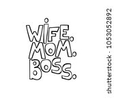 wife. mom. boss. isolated... | Shutterstock .eps vector #1053052892
