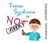 down syndrome is not a verdict  ... | Shutterstock .eps vector #1053083102