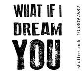 slogan  dream print for t shirt ... | Shutterstock .eps vector #1053097682