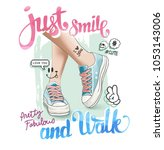 slogan with leg on sneakers... | Shutterstock .eps vector #1053143006