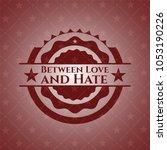 between love and hate vintage... | Shutterstock .eps vector #1053190226