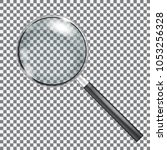 magnifying glass isolated with... | Shutterstock . vector #1053256328