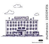 hospital building. hand drawn... | Shutterstock .eps vector #105339356