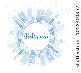 outline baltimore maryland usa... | Shutterstock .eps vector #1053400352