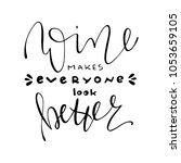 drinking wine lettering | Shutterstock .eps vector #1053659105