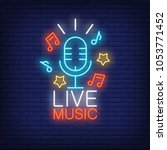 live music neon sign.... | Shutterstock .eps vector #1053771452