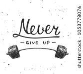 hand drawn unique typography... | Shutterstock . vector #1053778076