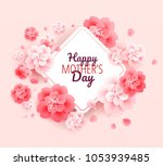 happy mothers day background... | Shutterstock .eps vector #1053939485