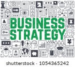 business strategy   hand drawn... | Shutterstock .eps vector #1054365242