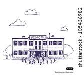 school building. hand drawn... | Shutterstock .eps vector #105436982