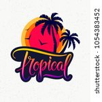 vintage tropical emblem   text  ... | Shutterstock .eps vector #1054383452