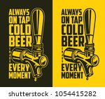 Stock vector beer tap with advertising quote design element for beer pub vector vintage illustration 1054415282