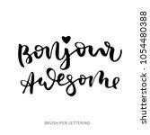 bonjour awesome   hand... | Shutterstock .eps vector #1054480388