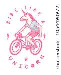 ride like a unicorn   unicorn... | Shutterstock .eps vector #1054490972
