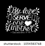 hand lettering by love serve... | Shutterstock .eps vector #1054583768