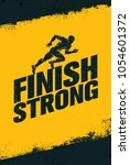 finish strong. inspiring... | Shutterstock .eps vector #1054601372