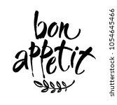 bon appetit card. hand drawn... | Shutterstock .eps vector #1054645466