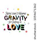 you cant blame gravity for... | Shutterstock .eps vector #1054671362