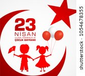 23 nisan cocuk baryrami.... | Shutterstock .eps vector #1054678355