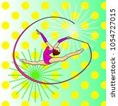 pop art rhythmic gymnastics ... | Shutterstock .eps vector #1054727015