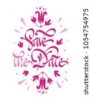 save the date. hand drawn...   Shutterstock .eps vector #1054754975