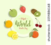 world health day greeting card... | Shutterstock .eps vector #1054886168