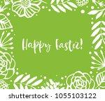 happy easter. green flower... | Shutterstock .eps vector #1055103122