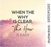 quote   when the why is clear... | Shutterstock .eps vector #1055191202