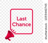 last chance message quote in... | Shutterstock .eps vector #1055440745