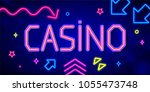 casino background in neon style ... | Shutterstock .eps vector #1055473748