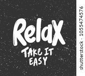 relax take it easy vector hand... | Shutterstock .eps vector #1055474576